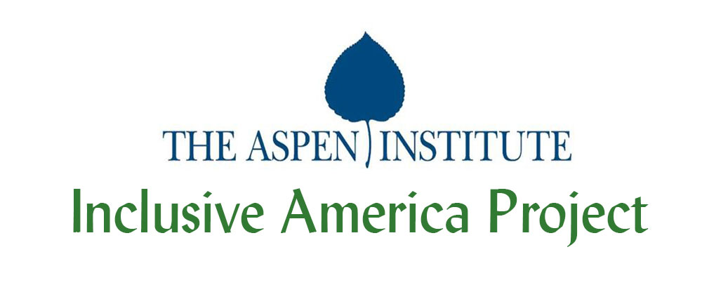 Aspen Institute Inclusive America Project